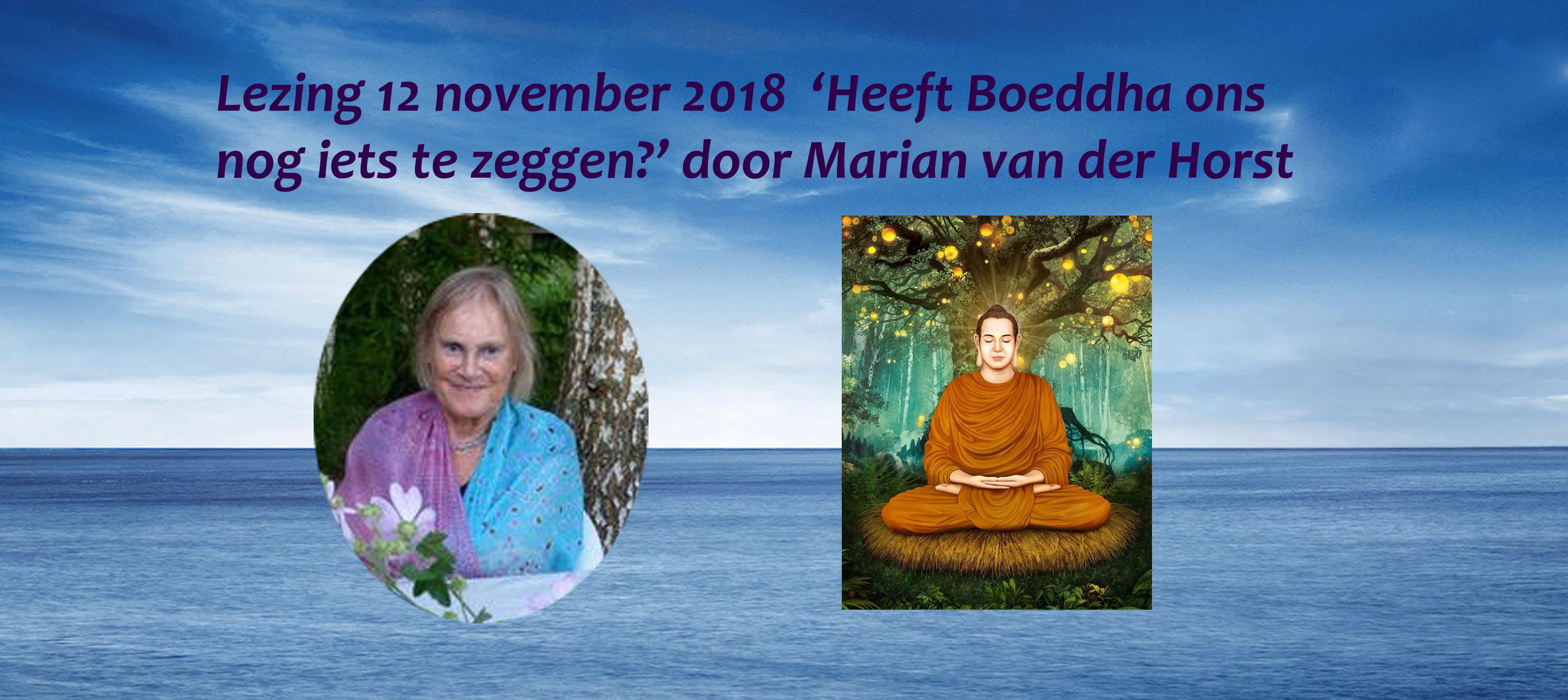 lezing 'Heeft boeddha ons nog ets te vertellen?' door Marian van der Horst